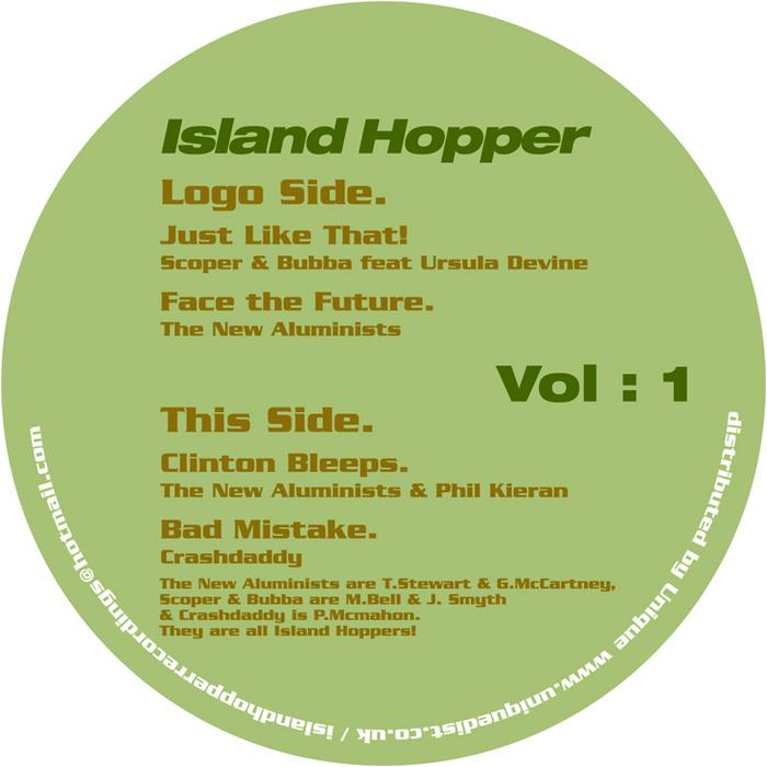 SCOPER & BUBBA/THE NEW ALUMINISTS/CRASHDADDY - Island Hopper Volume 1