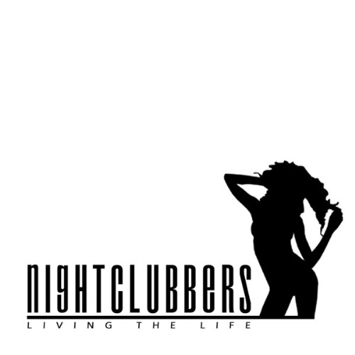 DJ E MAXX & MARC KORN present NIGHTCLUBBERS - Living The Life