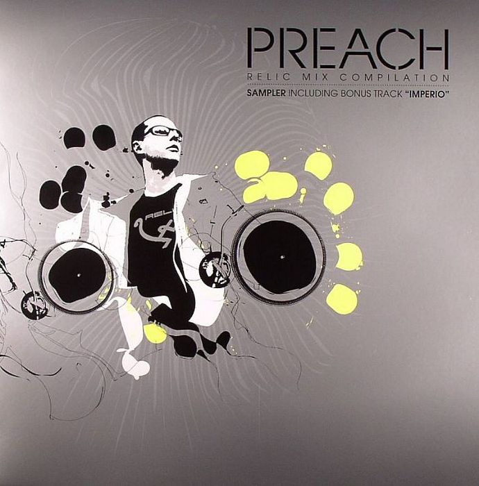 DJ PREACH - Relic Mix Compilation Sampler