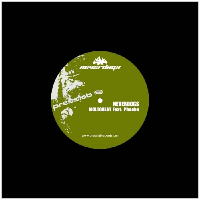 NEVERDOGS feat PHOEBE - Moltobeat