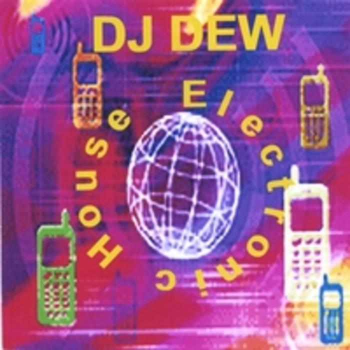 DJ DEW - Electro House Groove