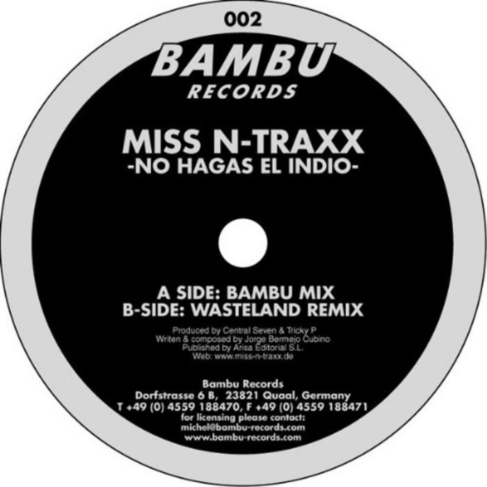 MISS N TRAXX - No Hagas El Indio