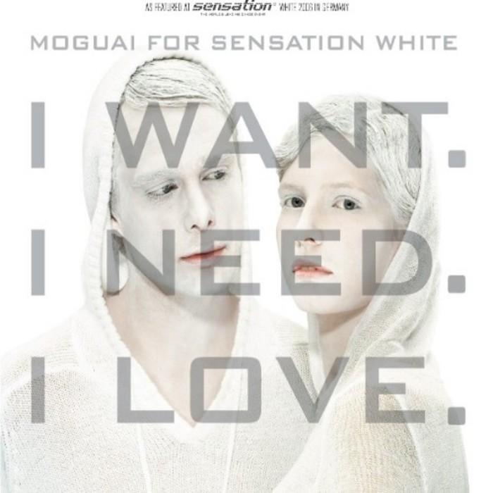 MOGUAI FOR SENSATION WHITE - I Want, I Need, I Love