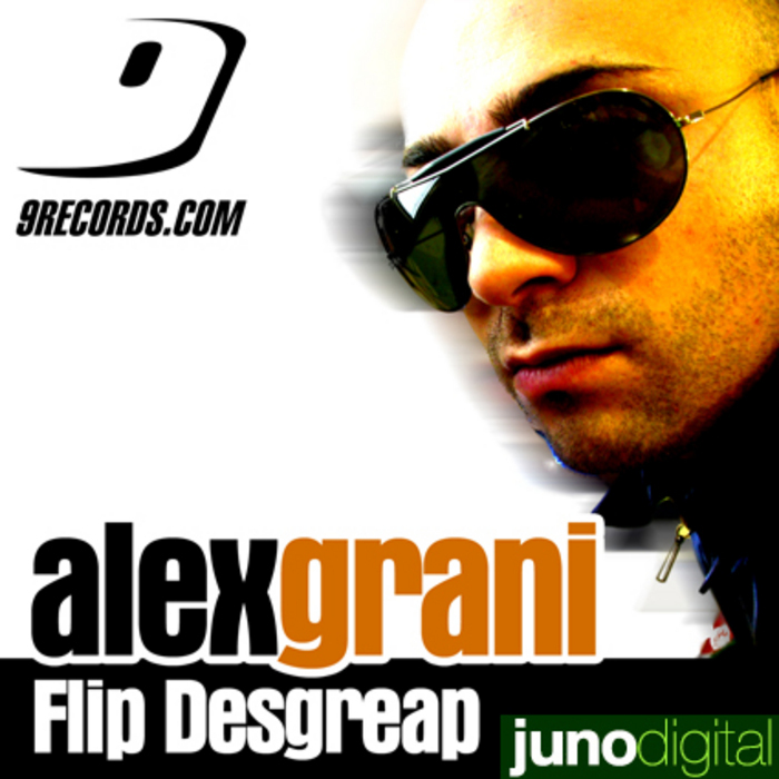 GRANI, Alex - Flip Desgreap