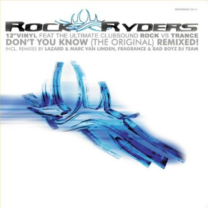 ROCK RYDERS - Don't You Know? (remixes)