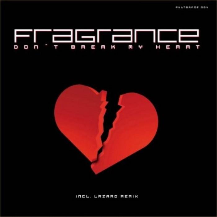 FRAGRANCE - Don't Break My Heart