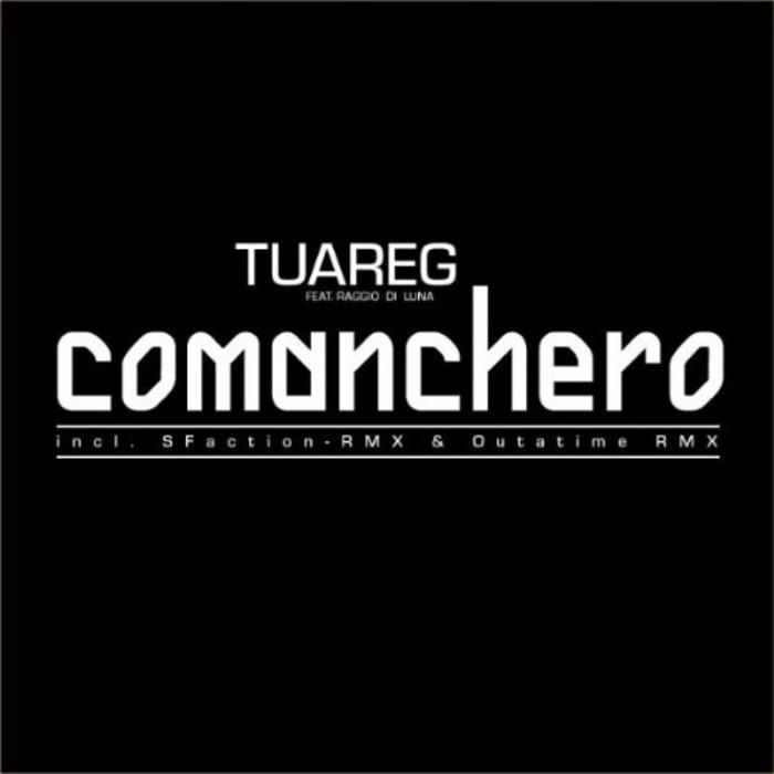 TUAREG vs RAGGIO DI LUNA - Comanchero (The Final)