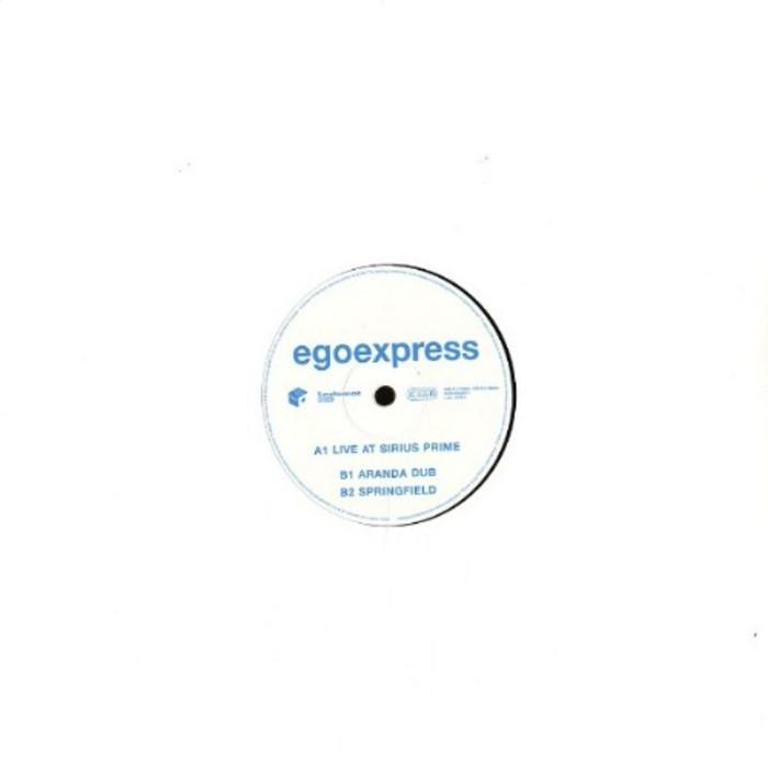 EGOEXPRESS - Live At Sirius Prime