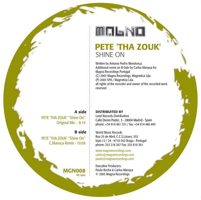 PETE THA ZOUK - Shine On