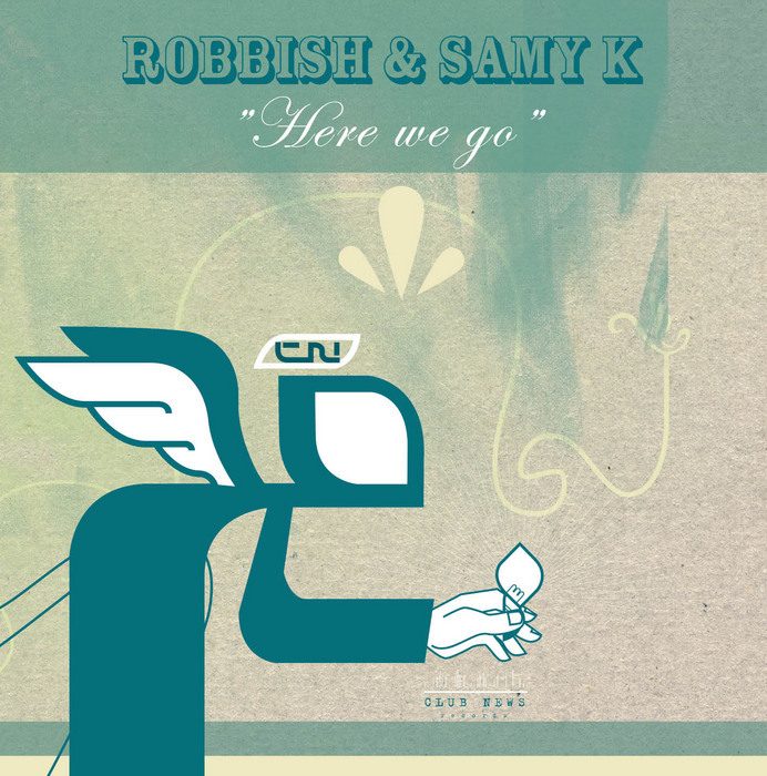 ROBBISH/SAMY K - Here We Go