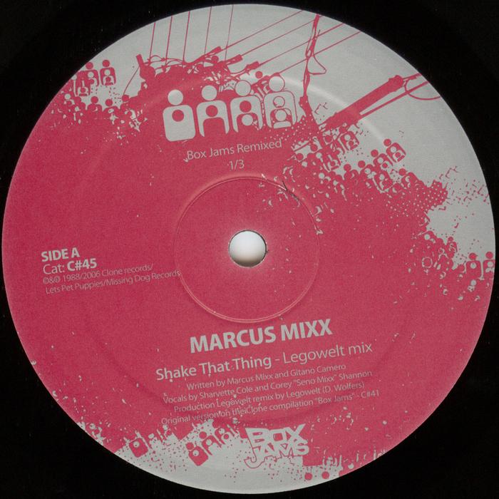 MIXX, Marcus - Shake That Thing (remixes)