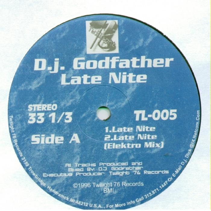 DJ GODFATHER - Late Nite