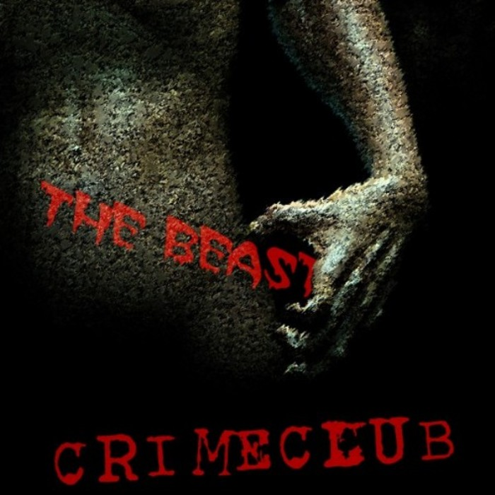 CRIME CLUB - The Beast