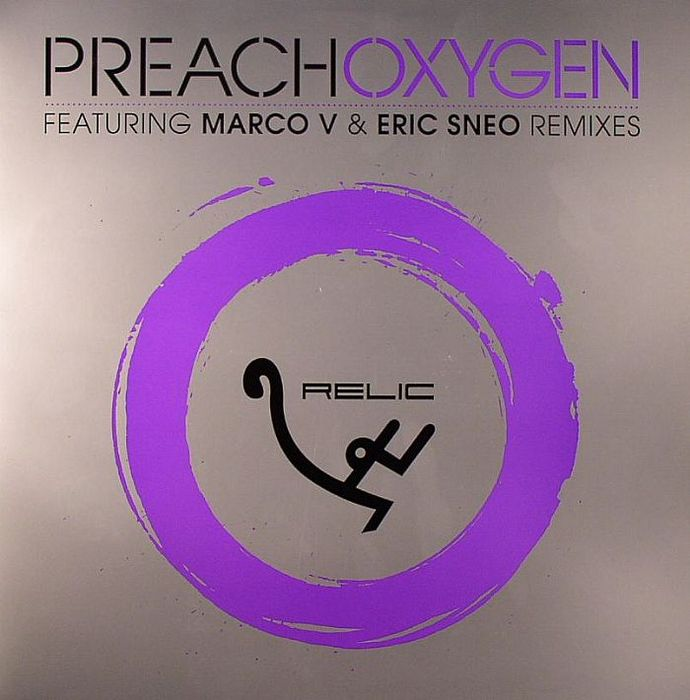DJ PREACH - Oxygen EP