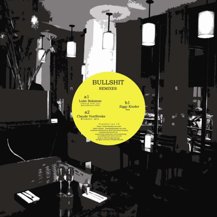 FRANKIE - Bullshit (remixes)