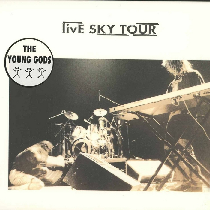 YOUNG GODS, The - Live Sky Tour