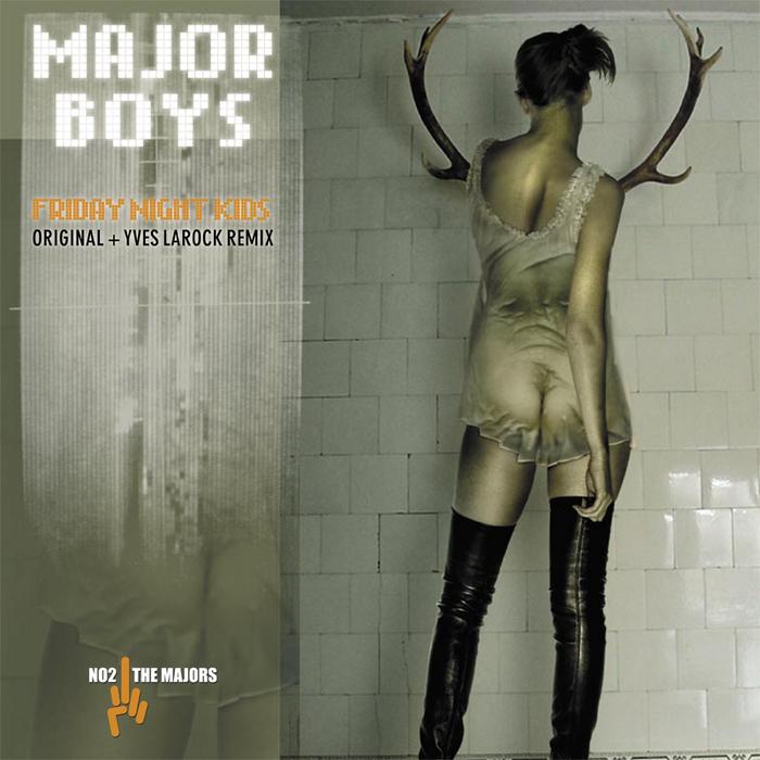 MAJOR BOYS - Friday Night Kids