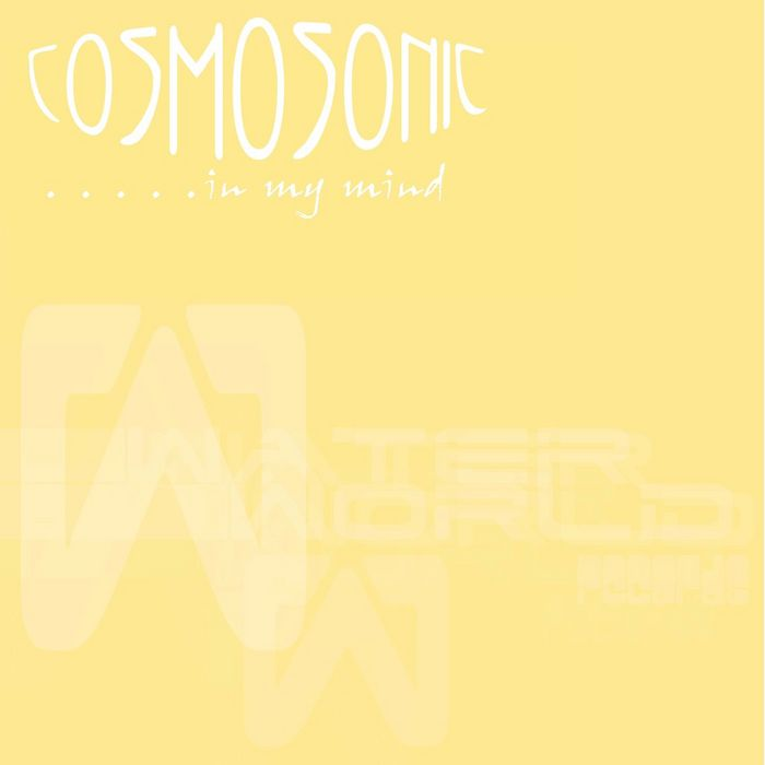 COSMOSONIC - In My Mind