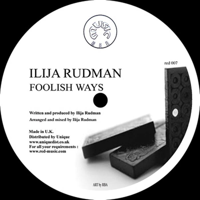 RUDMAN, Ilija - Foolish Ways