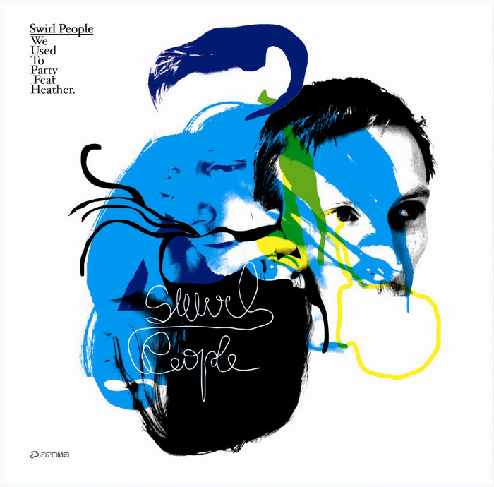 SWIRL PEOPLE feat HEATHER - We Used To Party