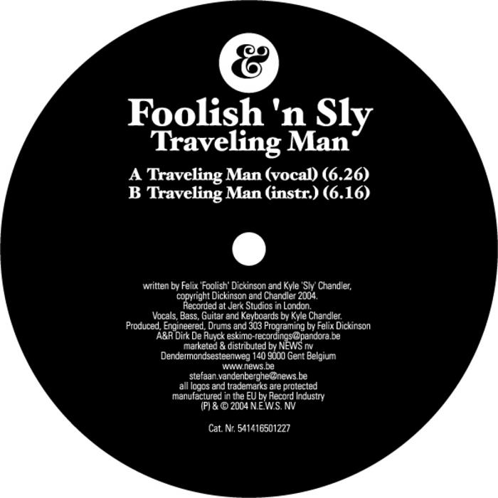 FOOLISH N SLY - Traveling Man