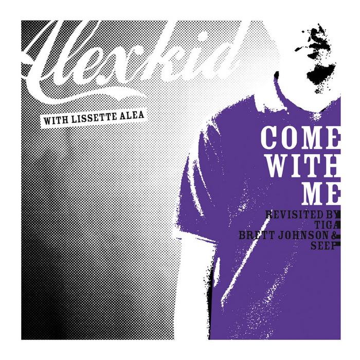 ALEXKID - Come With Me Revisited... La Suite (Remixes)