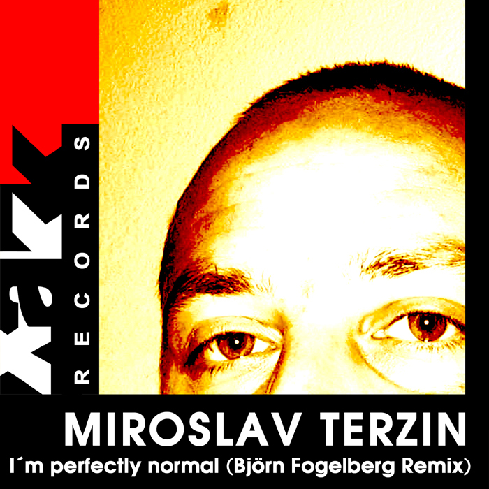TERZIN, Miroslav - I'm Perfectly Normal