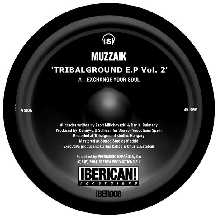 MUZZAIK - Tribalground EP Vol 2
