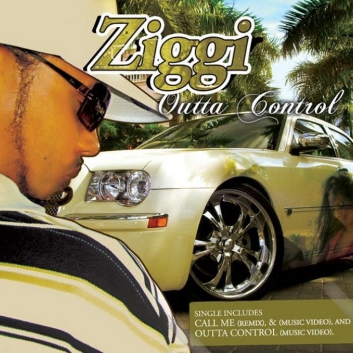 ZIGGI - Outta Control