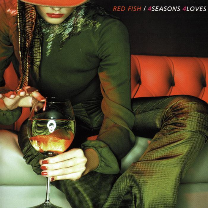 RED FISH - 4 Seasons 4 Loves