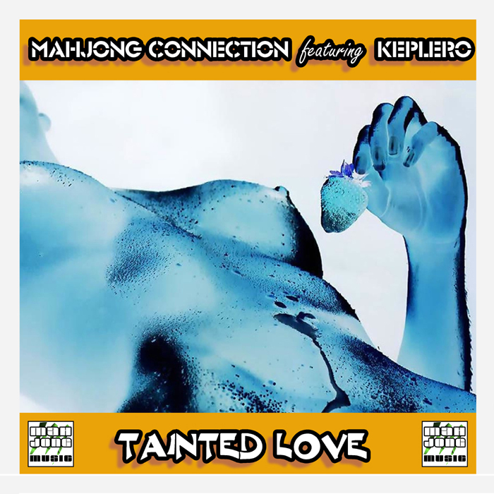 MAHJONG CONNECTION - Tainted Love