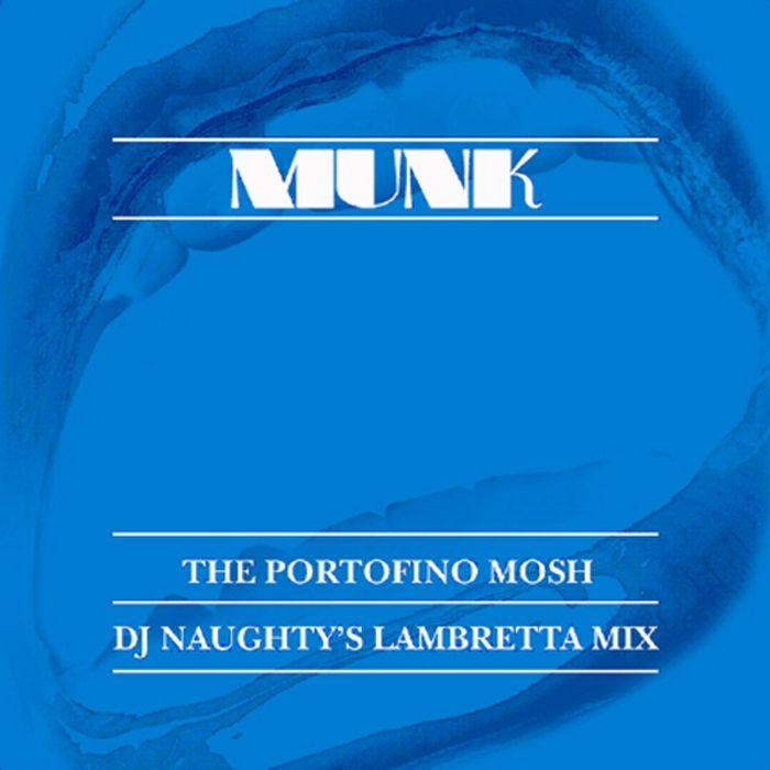MUNK - Portofino (remixes)