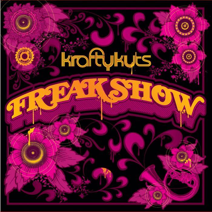 KRAFTY KUTS - Freakshow