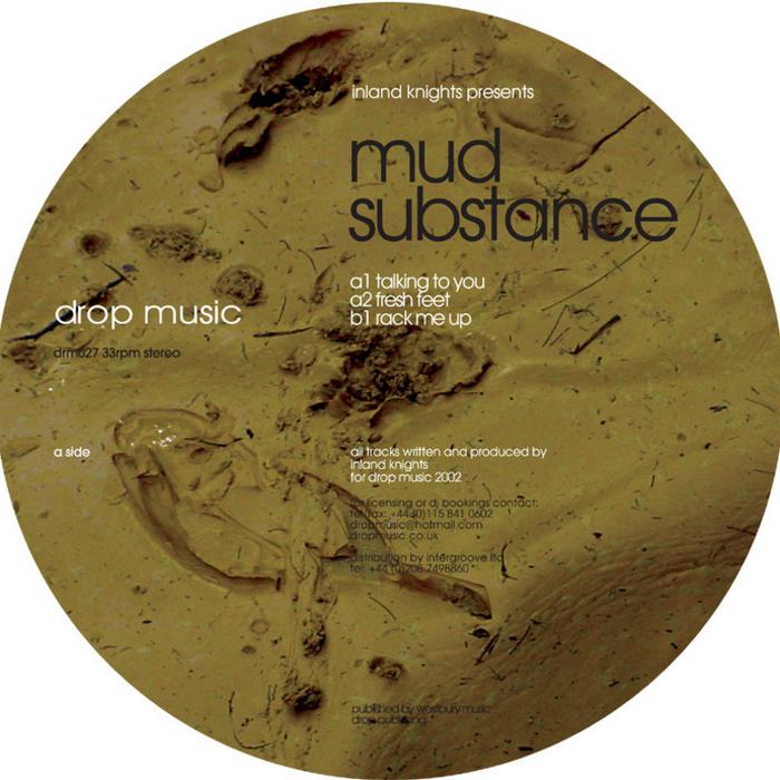 INLAND KNIGHTS - Mud Substance
