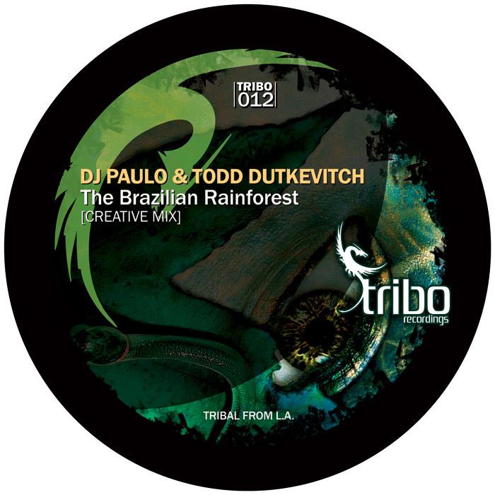 DJ PAULO & TODD DUTKEVITCH - The Brazilian Rainforest