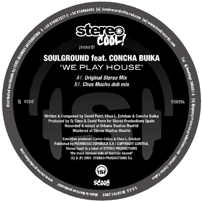 SOULGROUND feat CONCHA BUIKA - We Play House