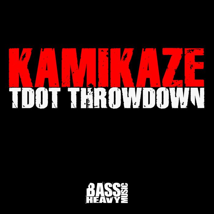 KAMIKAZE - Tdot Throwdown