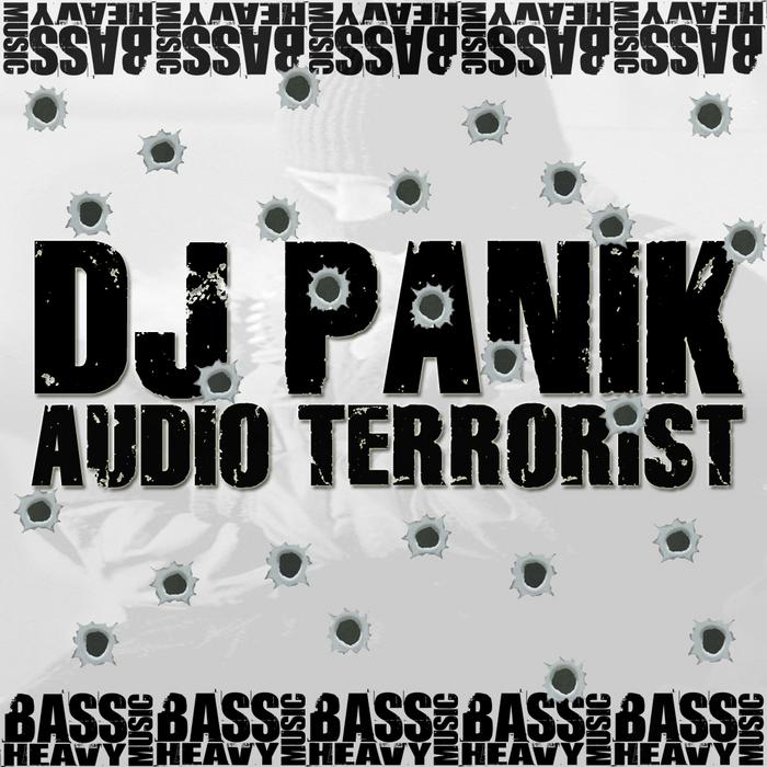 DJ PANIK - Audio Terrorist