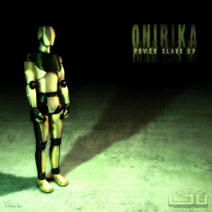 ONIRIKA - Powerslave EP