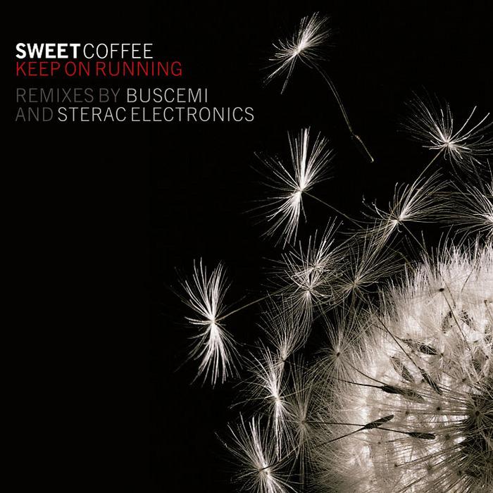 SWEET COFFEE - Keep On Running