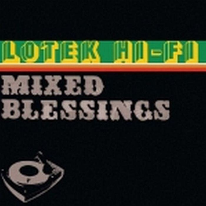 LOTEK HI FI - Mixed Blessings