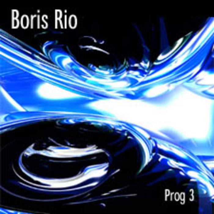 RIO, Boris - Prog 3