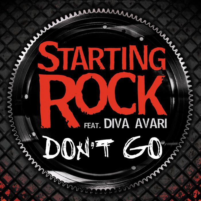 STARTING ROCK feat DIVA AVARI - Dont Go