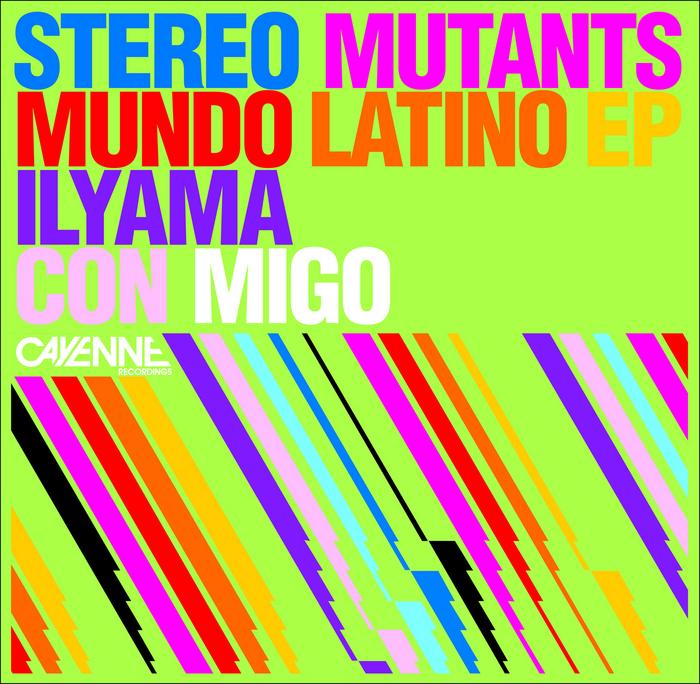 STEREO MUTANTS - Mundo Latino EP