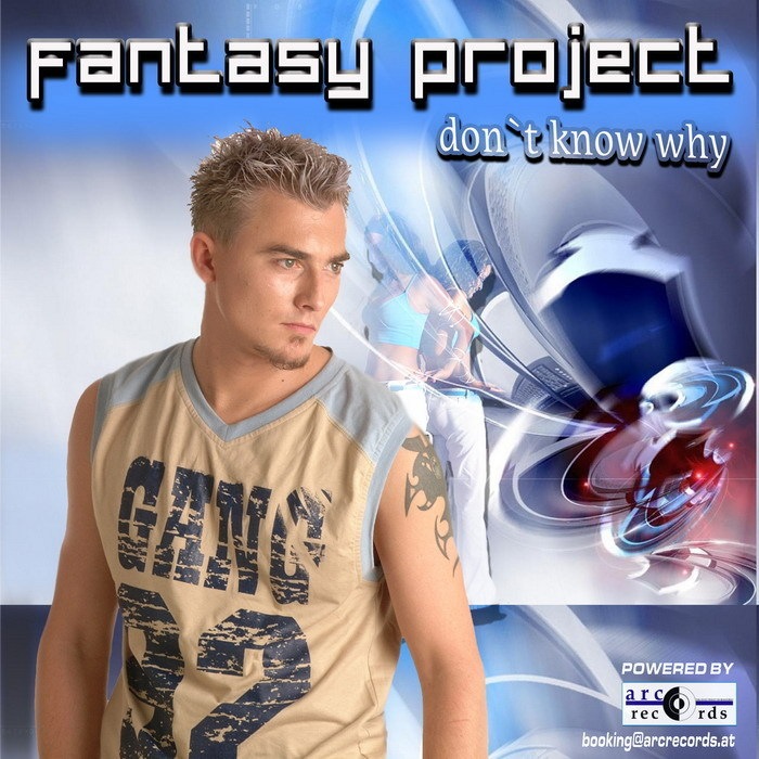FANTASY PROJECT - Don't Know Why