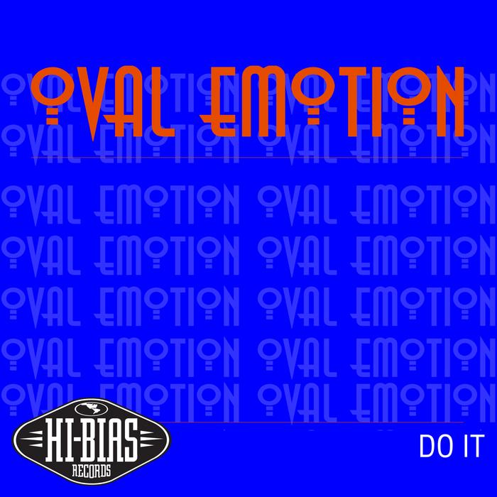 OVAL EMOTION - Do It