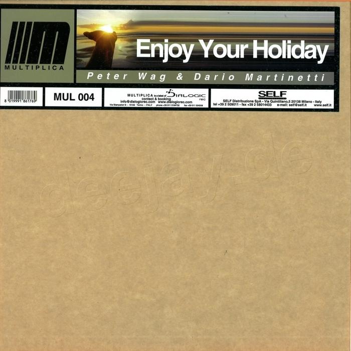 WAG, Peter/DARIO MARTINETTI - Enjoy Your Holiday