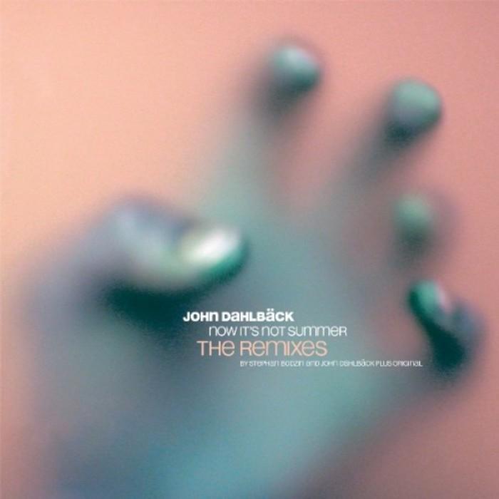 DAHLBACK, John - Now It´s Not Summer (remixes)