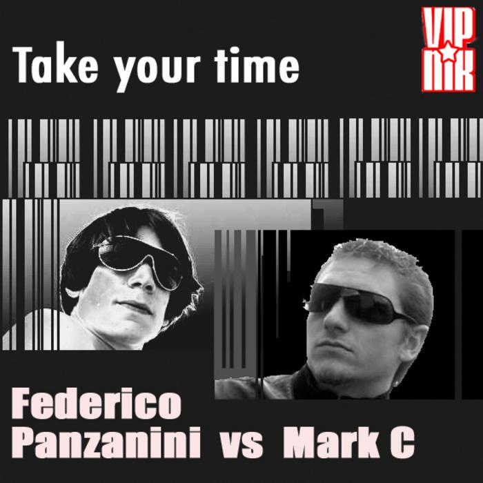 PANZANINI, Federico vs MARC C - Take Your Time