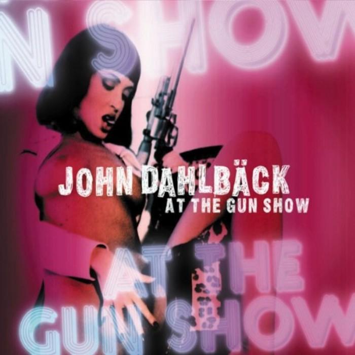 DAHLBACK, John - At The Gun Show
